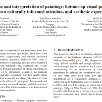 The vision and interpretation of paintings: bottom-up visual processes, top-down culturally informed attention, and aesthetic experience.