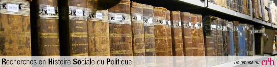 Groupe de Recherches en Histoire Sociale du Politique